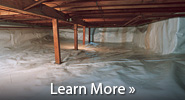 We can keep moisture out of your crawlspace with our CleanSpace® vapor barrier
